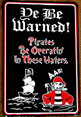 YE BE WARNED pirate sign