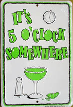 5 o clock somewhere sign